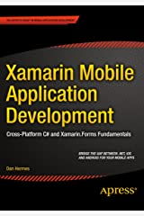 Xamarin Mobile Application Development: Cross-Platform C# and Xamarin.Forms Fundamentals Kindle Edition