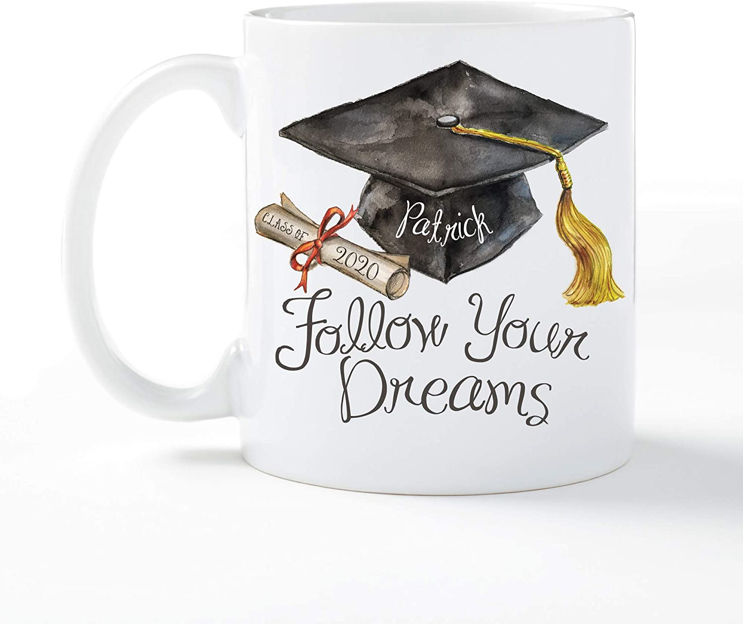 Follow Your Dreams Personalized Graduation Coffee Mug with Custom Name and Year Printed, White Ceramic Cup with Handle, Creative and Fun Novelty Gift, 11oz