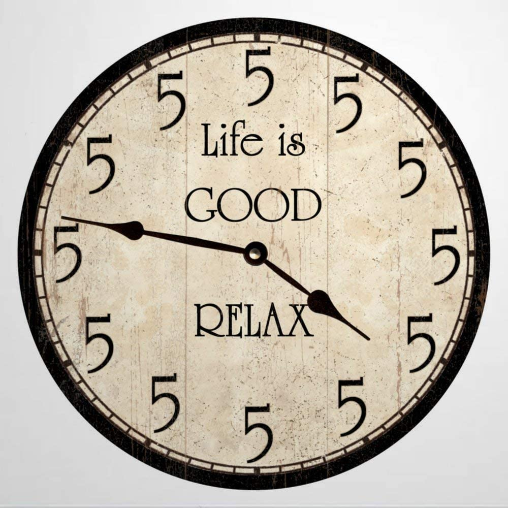 5 O Relax Five Life is Good Can Be Wood Round Wall Clock, Rustic Wooden Clock Decor for Home Kitchen Bedroom Bathroom Office Living Room Dining Room.