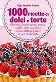 1000 ricette di dolci e torte (eNewton Manuali e Guide) (Italian Edition)