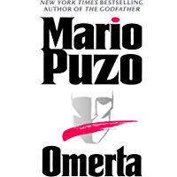 Omerta: A Novel (The Godfather Book 3)