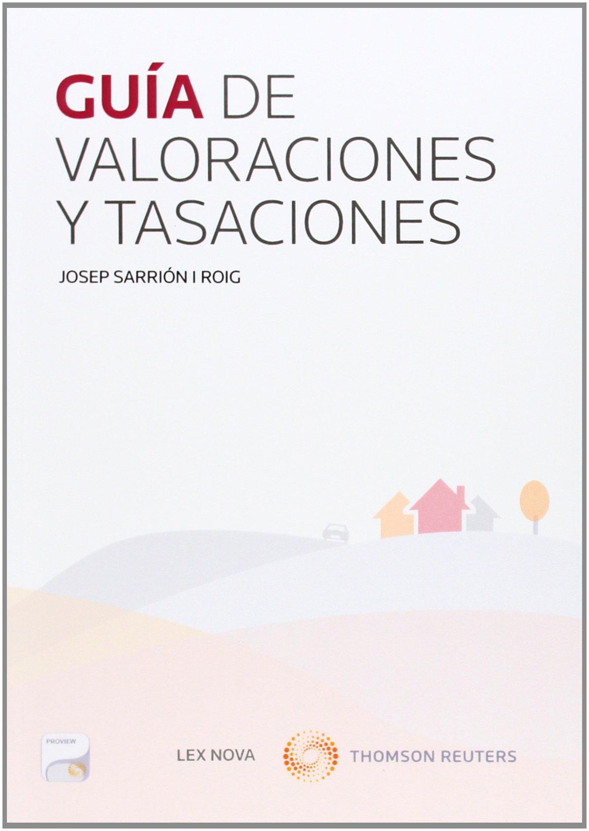 Guía de valoraciones y tasaciones (Monografía)
