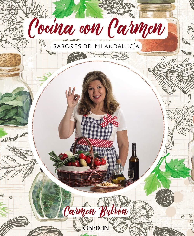 Cocina con Carmen: Sabores de Andalucía (Libros Singulares)