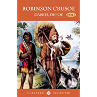 Robinson Crusoe: Eerste Deel (Geïllustreerd)