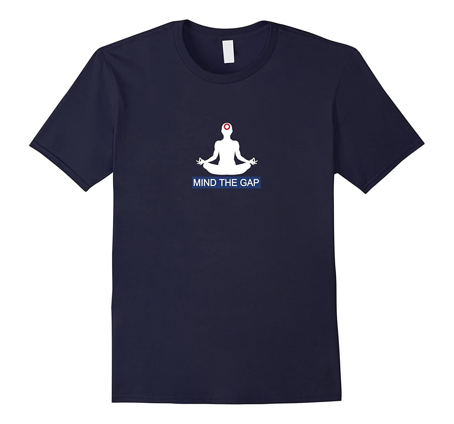 Mind the Gap T Shirt  Mindfulness Meditation Shirt-CD
