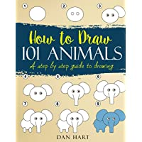 HOW TO DRAW 101 ANIMALS: a step by step guide to drawing