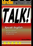 Talk: Speak English