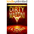 "Dirty Martini - A Thriller (Jacqueline ""Jack"" Daniels Mysteries Book 4)"