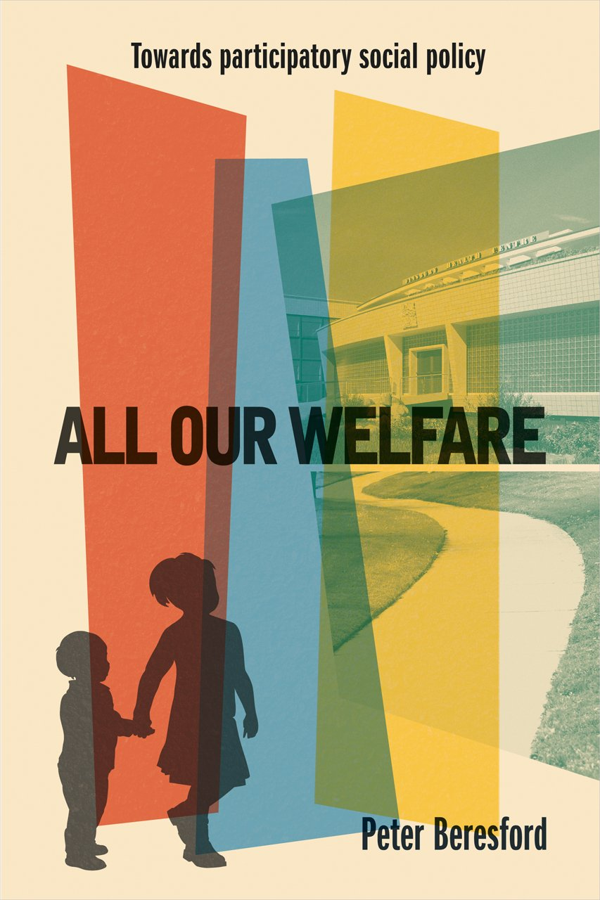 All Our Welfare: Towards Participatory Social Policy PDF