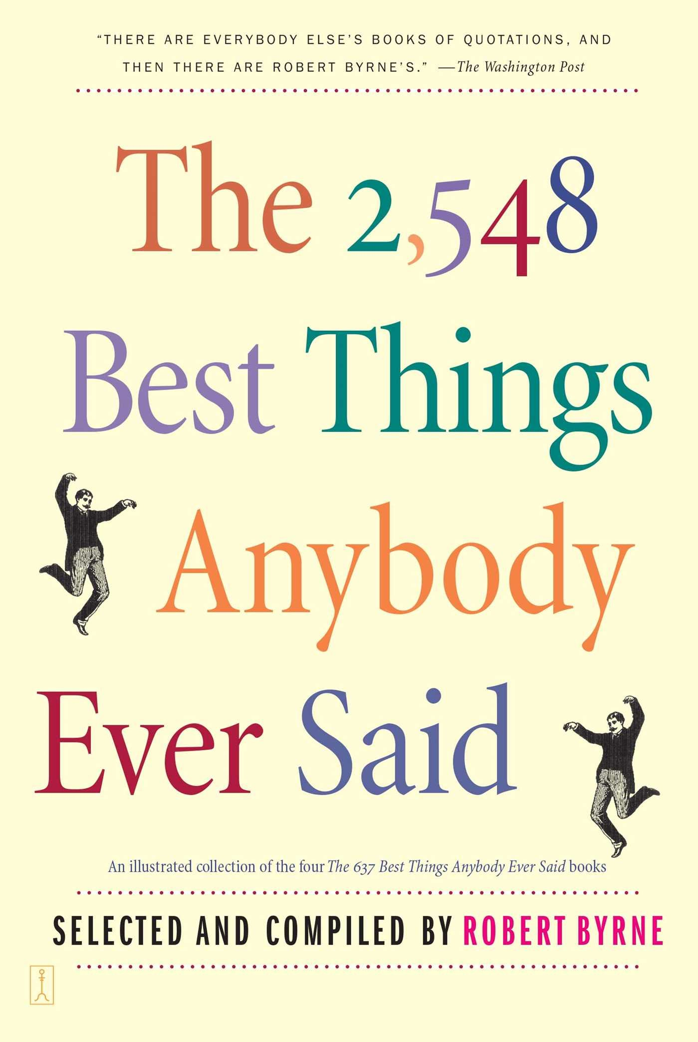 The 2,548 Best Things Anybody Ever Said by Touchstone