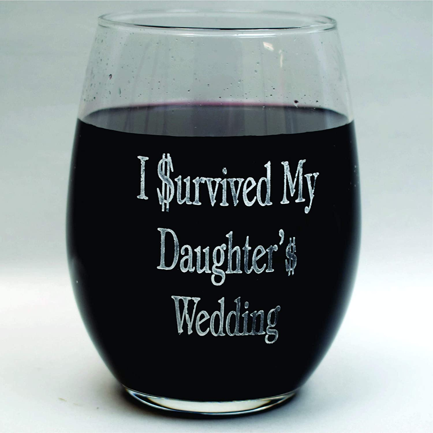 I Survived My Daughter's Wedding sandcarved Stemless 21 ounce wine glass