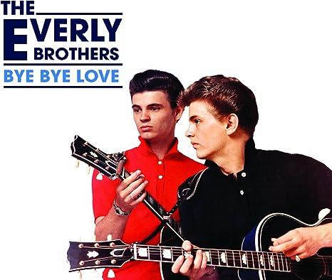 Amazon   Bye Bye Love   Everly Brothers   カントリー   音楽