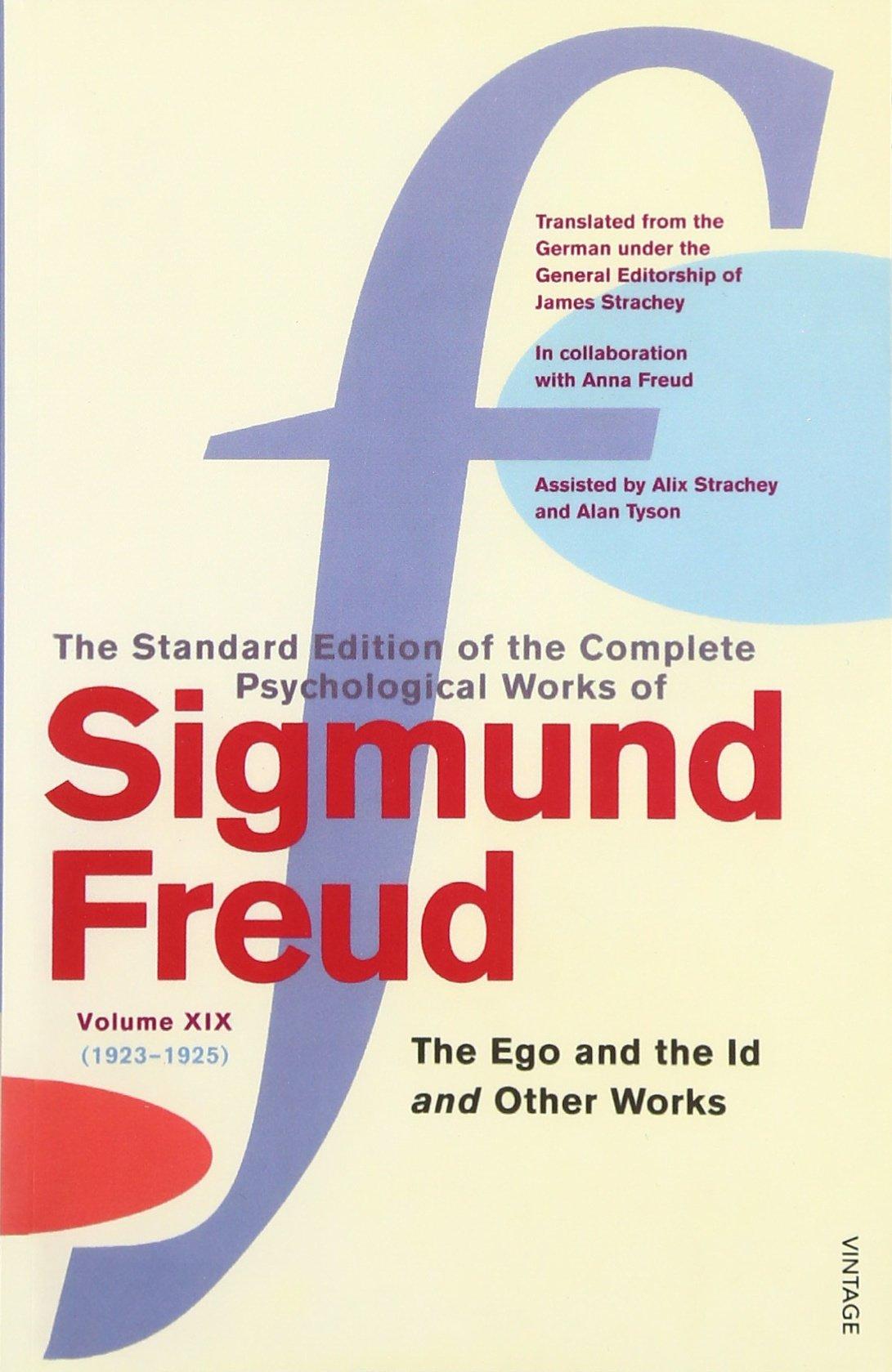 Complete Psychological Works Of Sigmund Freud The Vol 19 The Ego
