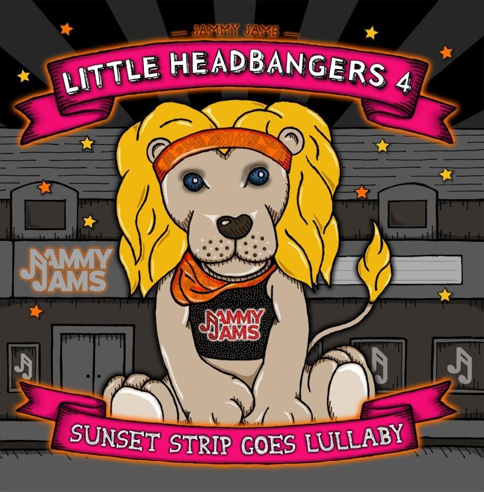 Little Headbangers 4: Sunset Strip Goes Lullaby