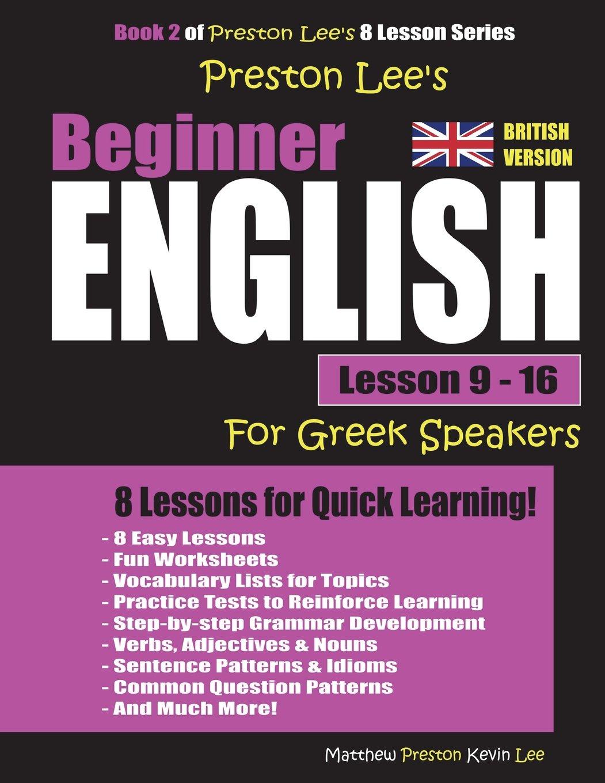 Preston Lee's Beginner English Lesson 9 - 16 For Greek Speakers (British) pdf epub