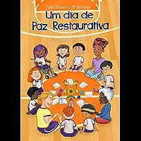 Um dia de Paz Restaurativa