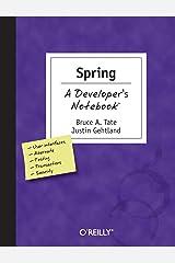 Spring: A Developer's Notebook Paperback