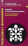Fascisti di un altro millennio? Crisi e partecipazione in CasaPound Italia