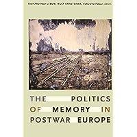 Lebow, R: Politics of Memory in Postwar Europe