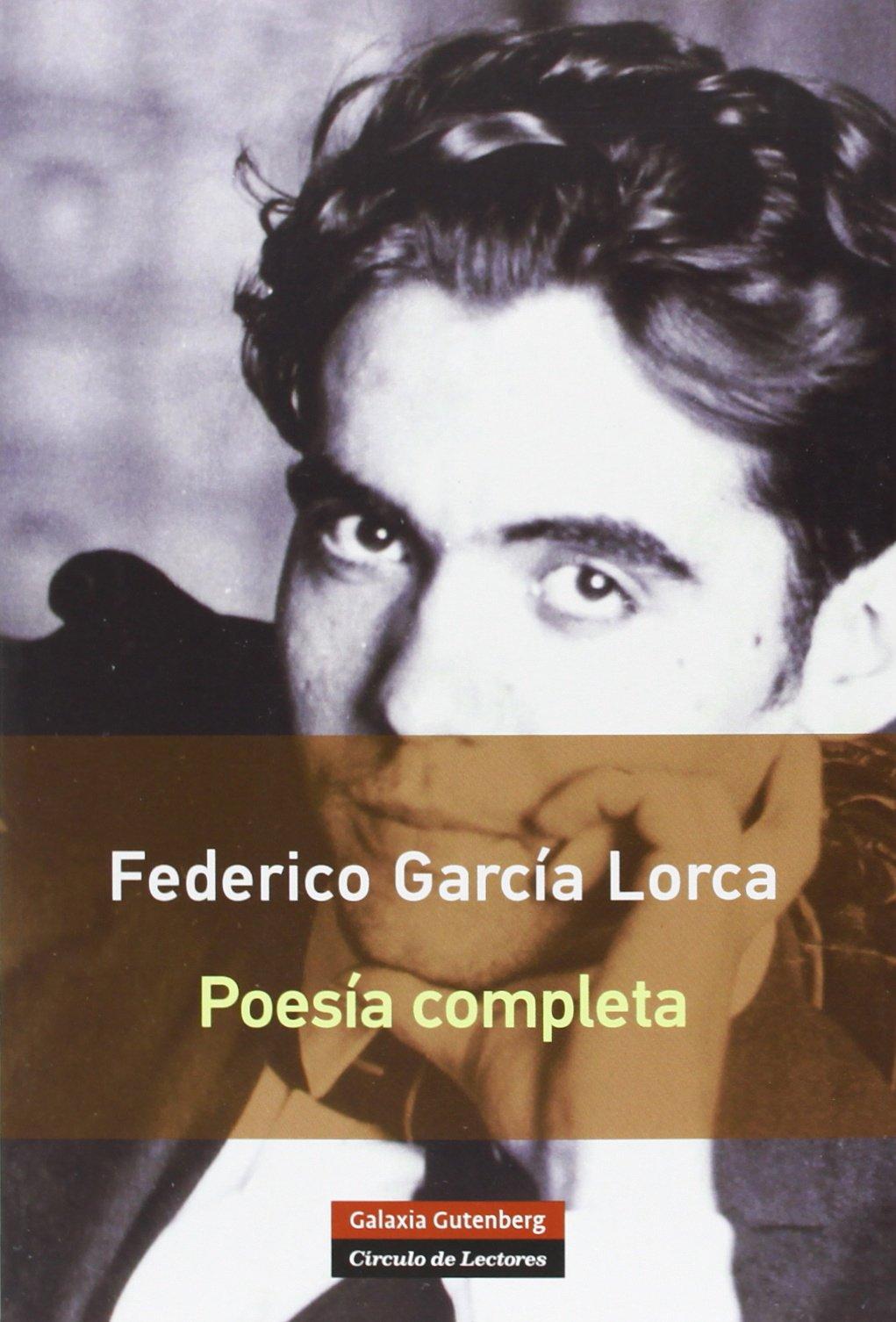 Federico García Lorca. Poesía Completa