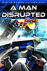 QUANTUM MORTIS A Man Disrupted Kindle Edition