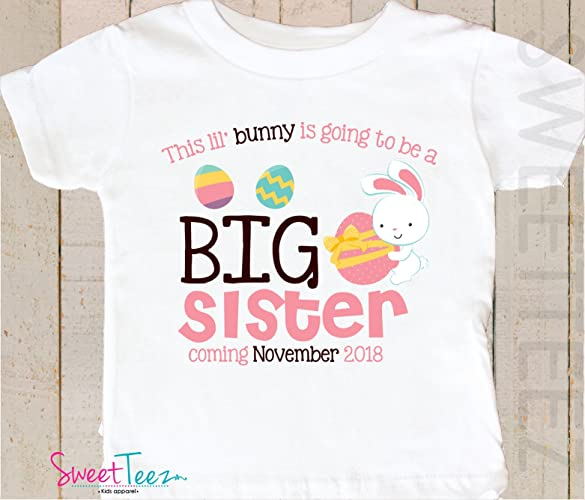 ab70376763c0d Amazon.com: Big Sister Easter Shirt Personalized Little Bunny Shirt Girl  Boy Easter Top Pregnancy Announcement Shirt: Handmade