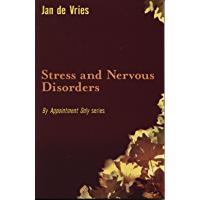 Stress and Nervous Disorders (By Appointment Only)