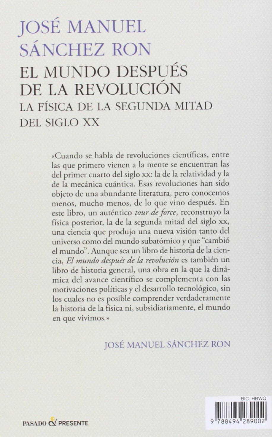 El Mundo Después de la Revolución, La Física de la Segunda ...