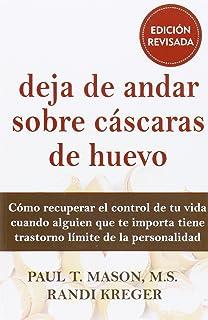 Deja de Andar Sobre Cáscaras de Huevo, Colección Libros De Psicología