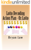 Lotto Decoding: Action Plan - Oz Lotto