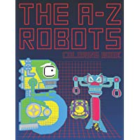 The A-Z Robots: The Learning Coloring Activity Large