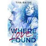 Where Love is Found