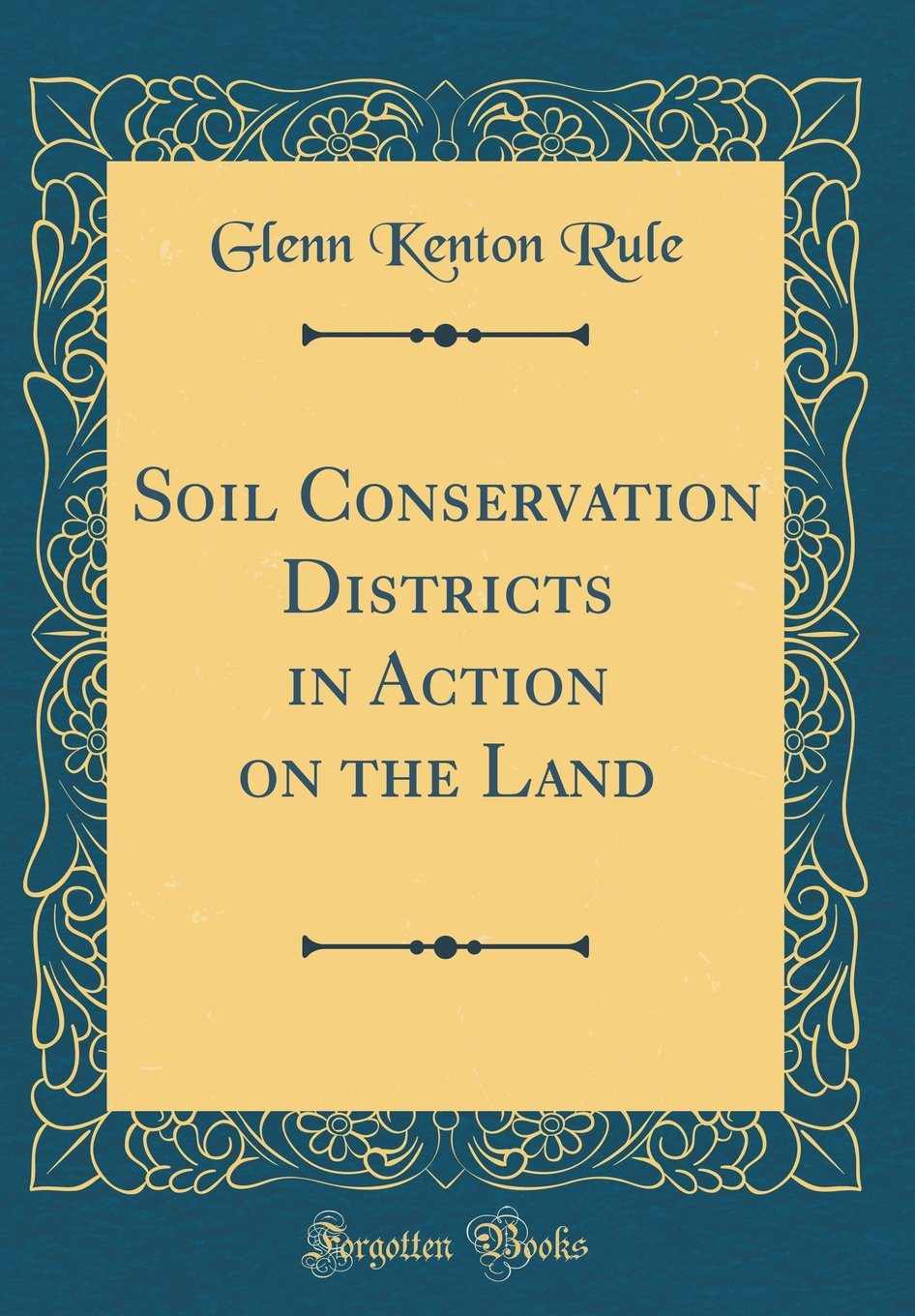 Download Soil Conservation Districts in Action on the Land (Classic Reprint) PDF