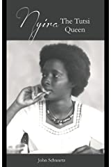 Nyira the Tutsi Queen Kindle Edition