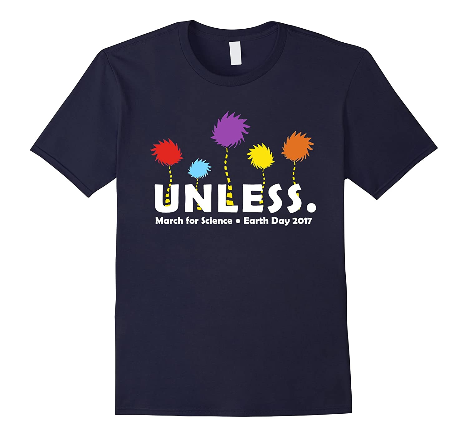 Womens Cool Unless March for Science Earth Day 2017 T Shirt-TH