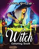 Witch Coloring Book: A Coloring Book for Adults Featuring Beautiful Witches, Magical Potions, and Spellbinding Ritual Scenes