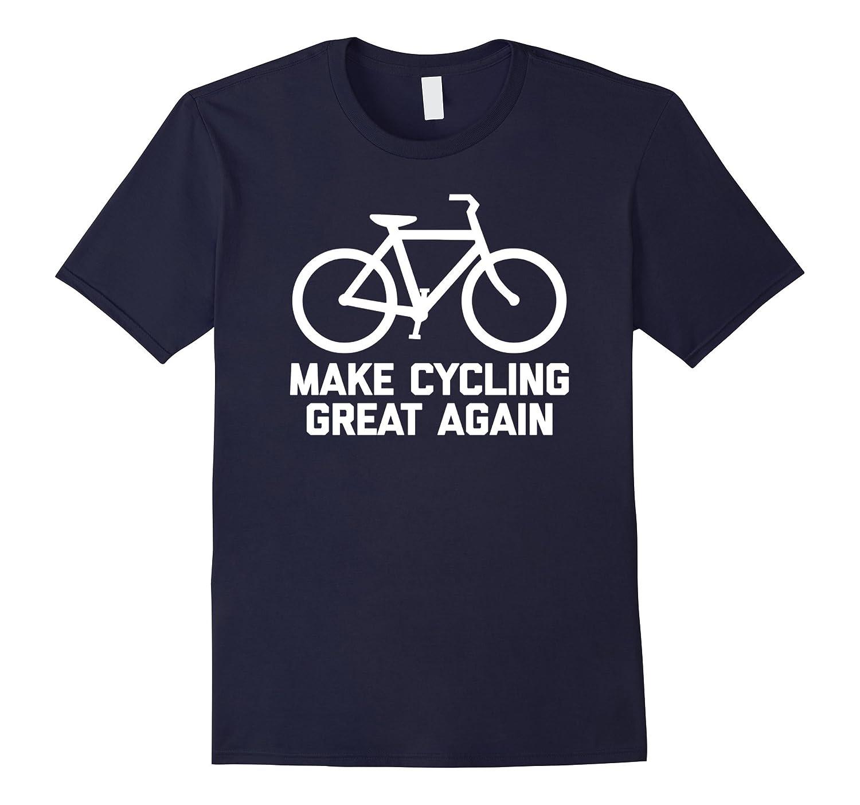 Make Cycling Great Again T-Shirt funny saying bike bicycle-Vaci