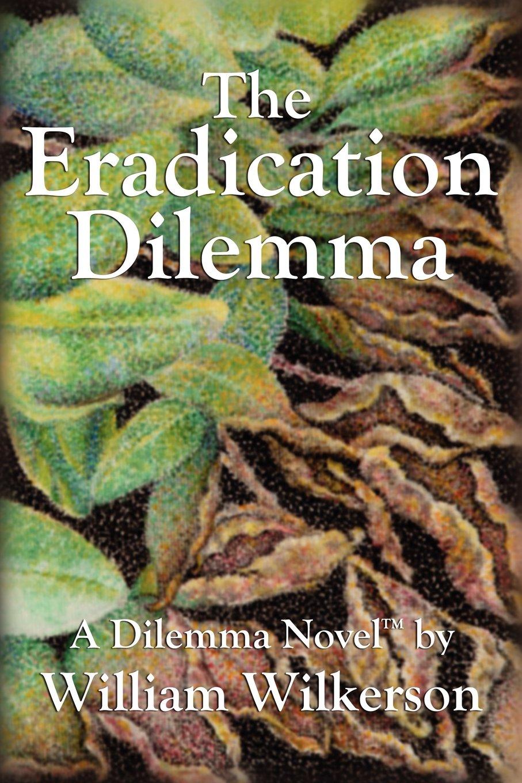 Read Online The Eradication Dilemma PDF