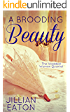 A Brooding Beauty (Wedded Women Quartet Book 1)