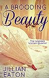 A Brooding Beauty (Wedded Women Quartet Book 1) (English Edition)