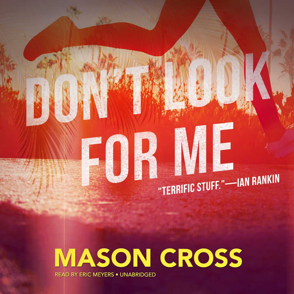 Download Don't Look for Me: A Carter Blake Thriller  (Carter Blake Series, Book 4) ebook