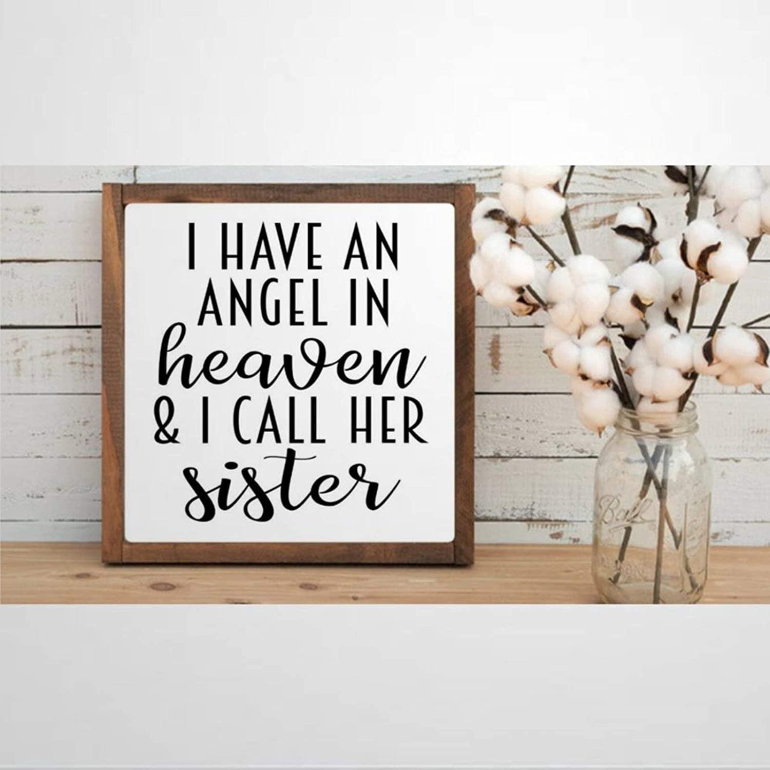 DONL9BAUER Framed Wooden Sign I Have an Angel in Heaven and I Call Her Sister Wall Hanging Funny Farmhouse Home Decor Wall Art for Living Room