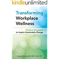 Transforming Workplace Wellness