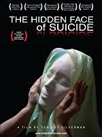 The Hidden Face of Suicide
