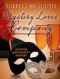 Mystery Loves Company: Another John Pickett Mystery (English Edition)