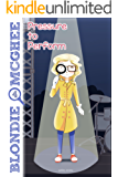 Blondie McGhee 4: Pressure to Perform: Funny Detective Mystery Series for 9-12 Year Old Girls
