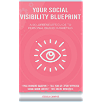 Your Social Visibility Blueprint: A Solopreneur's Guide To Personal Brand Marketing (English Edition)