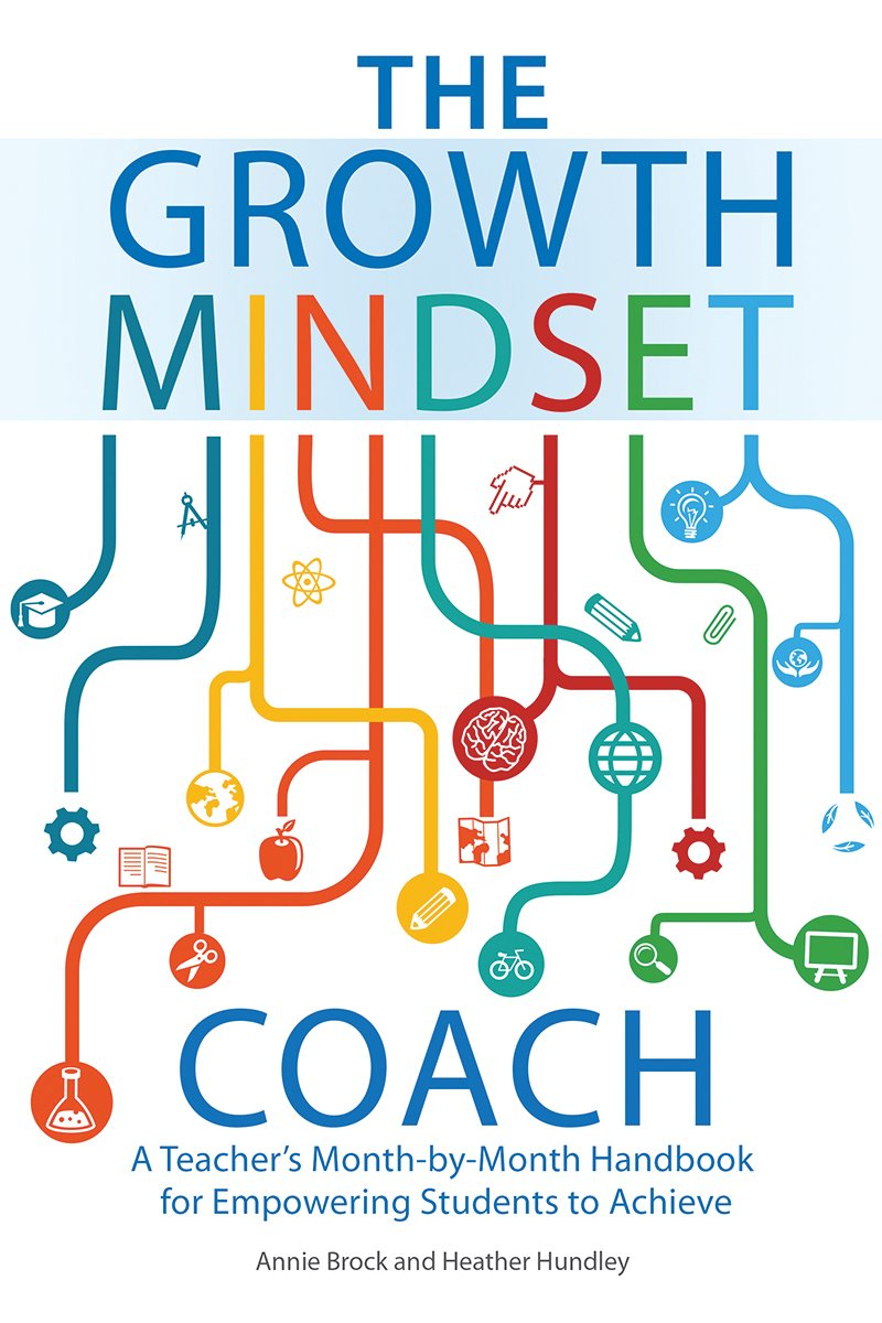 Download The Growth Mindset Coach: A Teacher's Month-by-Month Handbook for Empowering Students to Achieve PDF