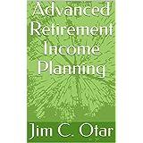 Advanced Retirement Income Planning