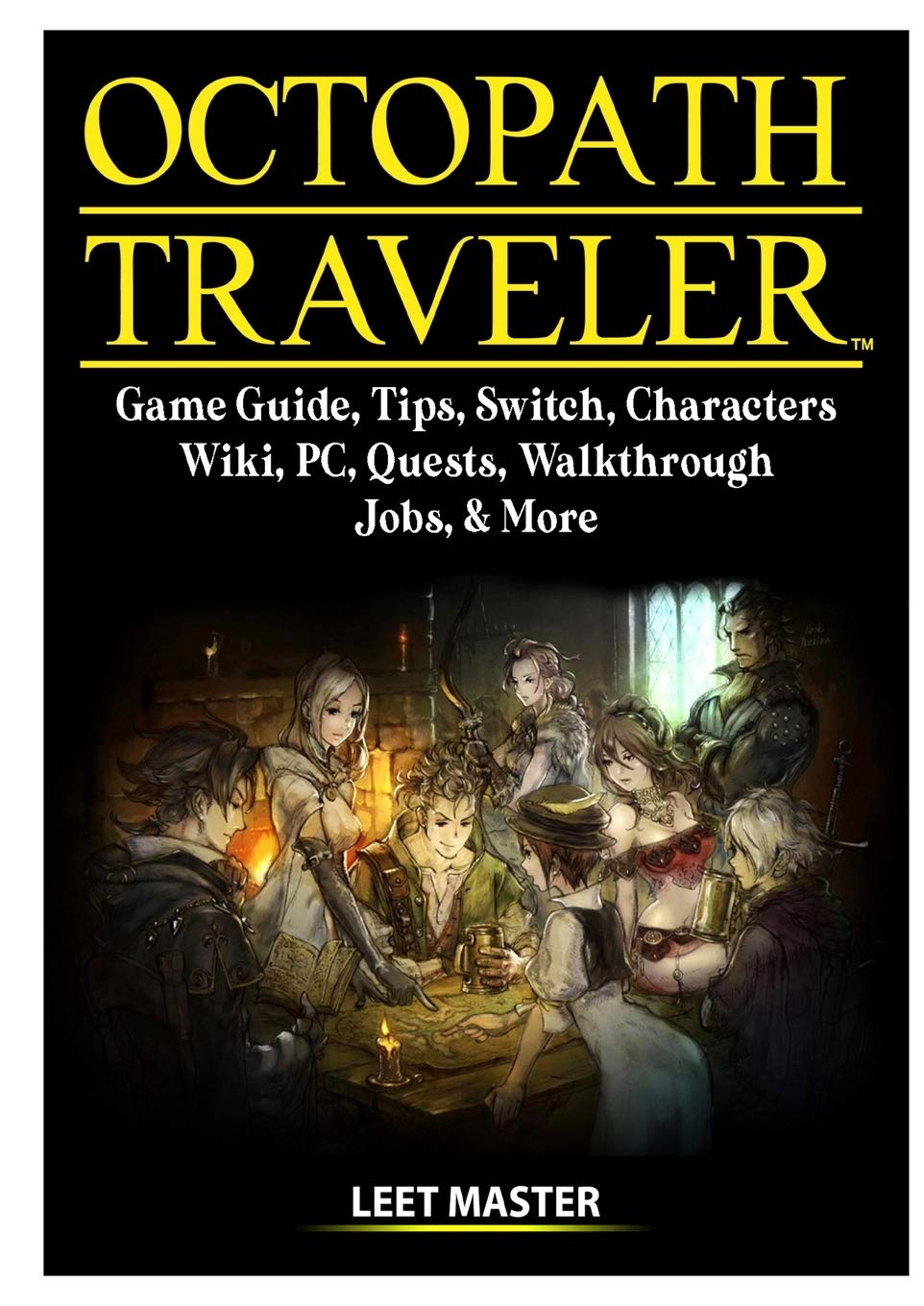 Octopath Traveler Game Guide, Tips, Switch, Characters, Wiki, PC ...